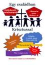 Egy családban Krisztussal
